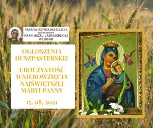 15. 08. 2021  -  UROCZYSTOŚĆ WNIEBOWZIĘCIA NAJŚWIĘTSZEJ MARYI PANNY